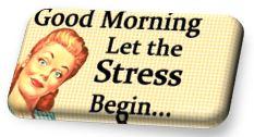 Låt stressen börja