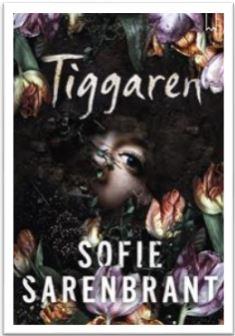 Tiggaren av Sofie Sarenbrant