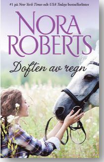 Nora Roberts - Doften av regn