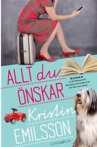 Allt du önskar av Kristin Emilsson