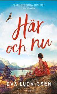 Här och nu av Eva Ludvigsen