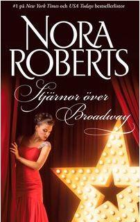 Stjärnor över Broadway - Nora Roberts