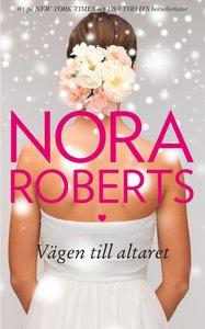 Nora Roberts_vagen-till-altaret_haftad