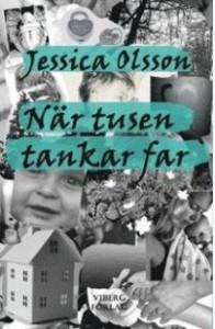 När tusen tankar far av Jessica Olsson