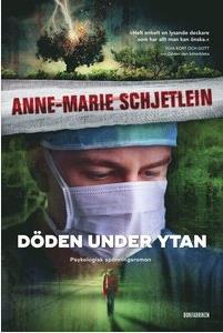 Döden under ytan av Anne-Marie Schjetlein