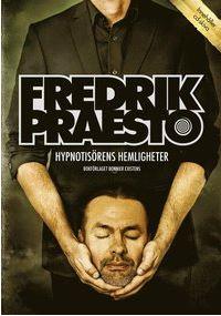 Fredrik Preaestos Hypnotisörens hemligheter