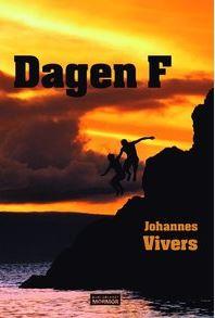 Dagen F av Johannes Vivers