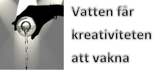 Vatten får kreativiteten att vakna