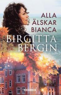 Alla älskar Bianca av Birgitta Bergin