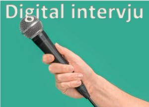 Digital intervju