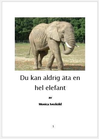 Du kan aldrig äta en hel elefant