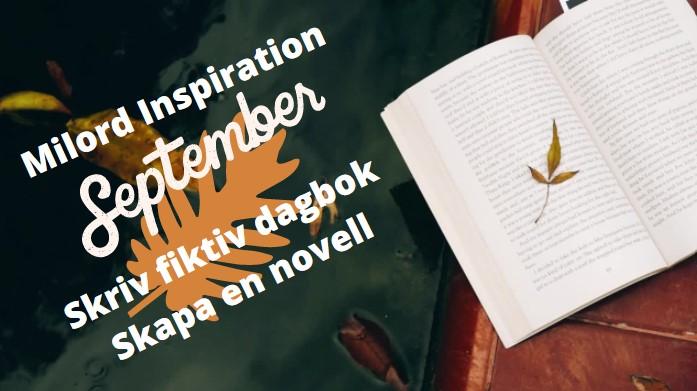 09 Sept inspiration - Fiktiv dagbok